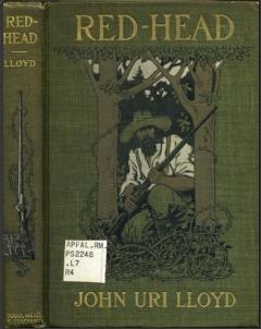 Red-Head, by John Uri Lloyd (1903)